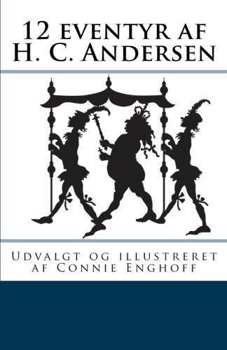 12 eventyr af H. C. Andersen (Danish Edition) pdf