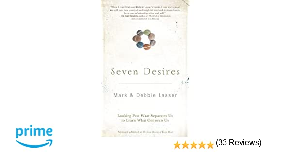 Seven Desires: Looking Past What Separates Us to Learn What ...