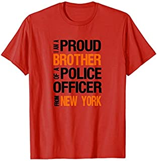 Mens New York Police Brother  - Police Appreciation Week Need Funny Tee Shirt