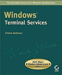 Windows Terminal Services (Mark Minasi Windows Administrator Library)