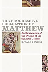 The Progressive Publication of Matthew