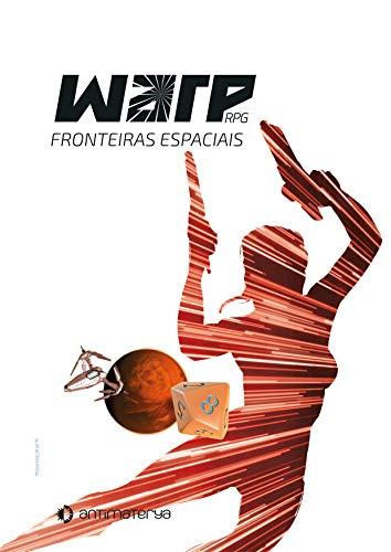 WARP RPG: Fronteiras Espaciais - NC 6-10 (Portuguese Edition ...