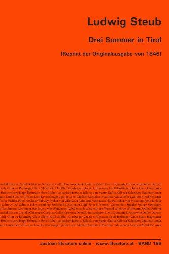 Drei Sommer in Tirol: [Reprint der Originalausgabe von 1846] (German Edition)