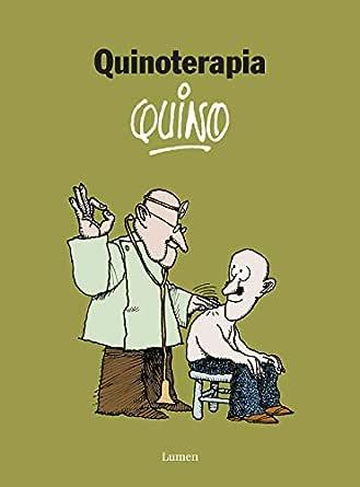 Quinoterapia eBook: Quino: Amazon.es: Tienda Kindle