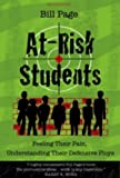 img - for At Risk Students: Feeling Their Pain, Understanding Their Plight, Accepting Their Defensive Ploys (2nd Edition) book / textbook / text book