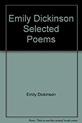 Emily Dickinson Selected Poems [Hardcover] by