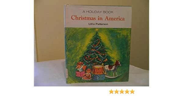 Christmas In America Book.Christmas In America Holiday Book Lillie Patterson