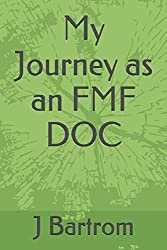 My Journey as a FMF DOC