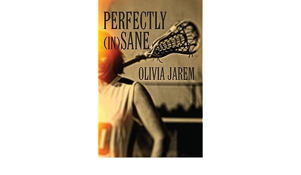 Perfectly (in) Sane (English Edition) eBook: Olivia Jarem: Amazon ...