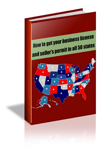 How To Get Your Business License And Sellers Permit In All 50 States
