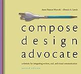 Compose, Design, Advocate 2nd Edition
