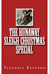 The Runaway Sleigh Christmas Special Paperback