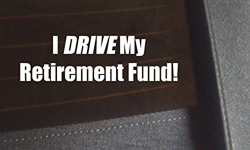 I Drive My Retirement Fund