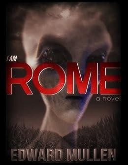 I am Rome by [Mullen, Edward]