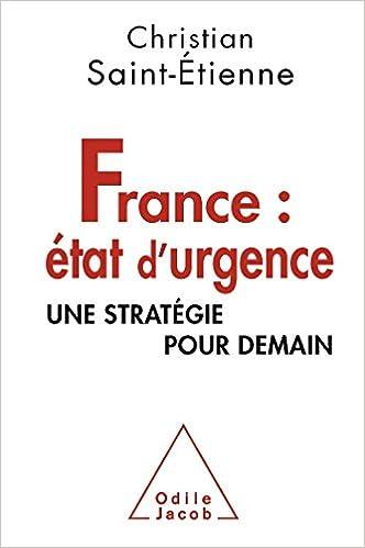 Lire un France : état d'urgence: Une stratégie pour demain epub, pdf