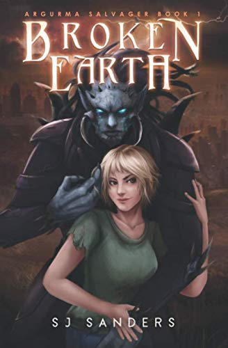 Broken Earth: Argurma Salvager Book 1