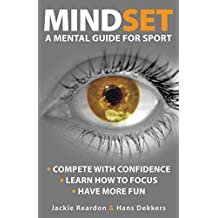 Mindset: a mental guide for sport