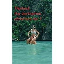 Thailand, the destination of visitors-Vol 2