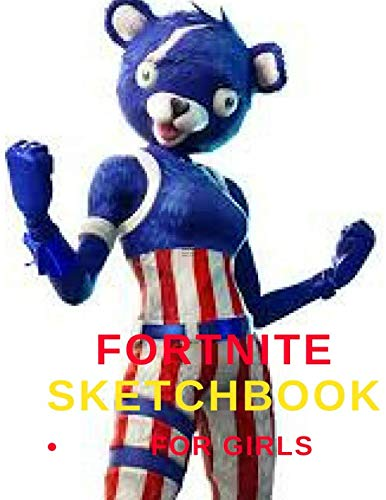 """Fortnite Sketch Book For Girls: 8.5"""" X 11"""", Personalized Artist Sketchbook: 150 pages, Sketching, Drawing and Creative Doodling Notebook"""