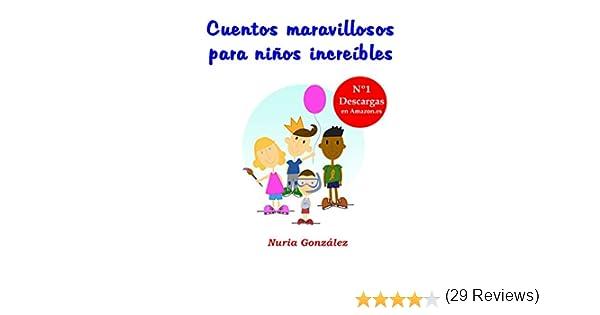 Cuentos maravillosos para niños increíbles (Cuentos infantiles ...