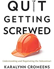 Quit Getting Screwed: Understanding and Negotiating the Subcontract