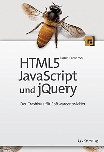 html5-javascript-und-jquery-der-crashkurs-fr-softwareentwickler