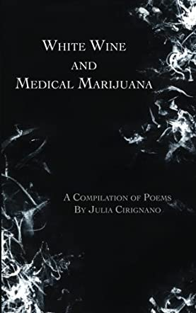 White Wine & Medical Marijuana