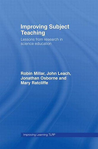 Improving Subject Teaching: Lessons from Research in Science Education (Improving Learning)