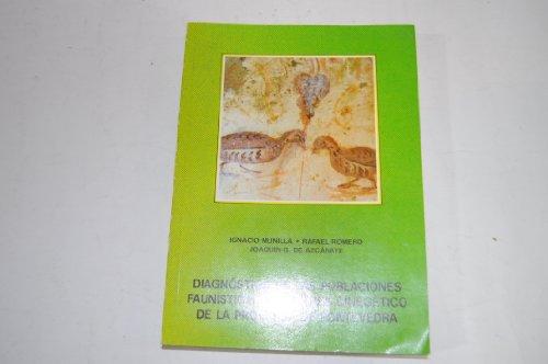 Diagnóstico de las poblaciones faunísticas de interés cinegético de la provincia de Pontevedra (Spanish Edition)