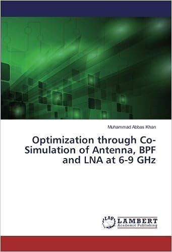 Optimization through Co-Simulation of Antenna, BPF and LNA