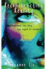 Reconstructing Reality: Book Two of Visions from Venus Paperback