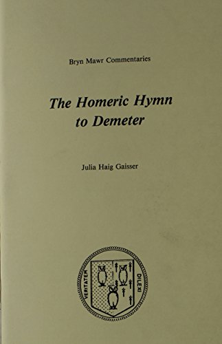 The Homeric Hymn To Demeter  Bryn Mawr Commentaries  Greek