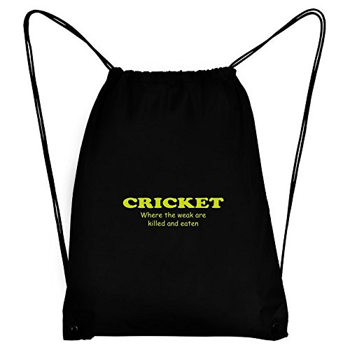 Teeburon Cricket WHERE THE WEAK ARE KILLED AND EATEN Sport Bag by Teeburon