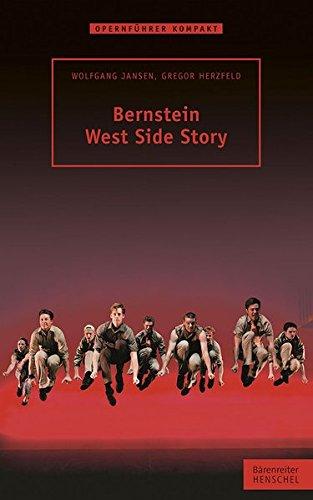 Bernstein - West Side Story Taschenbuch – 16. September 2015 Wolfgang Jansen Gregor Herzfeld Henschel 3894879068