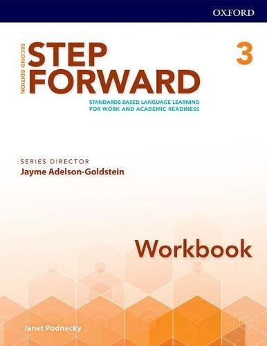 Step Forward 2E Level 3 Workbook: Standards-based language learning for work and academic readiness
