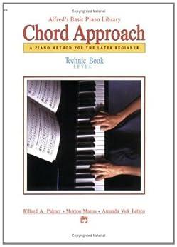 Alfred's Basic Piano Chord Approach Technic 1 (Alfred's Basic Piano Library) by [Palmer, Willard A., Manus, Morton, Lethco, Amanda Vick]