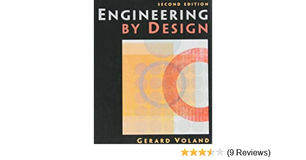 Engineering by design 2nd edition gerard voland 9780131409194 engineering by design 2nd edition gerard voland 9780131409194 amazon books fandeluxe Image collections