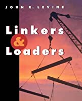 Linkers and Loaders (The Morgan Kaufmann Series in Software Engineering and Programming)