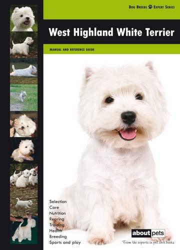Read Online West Highland Terrier (Dog Breed Expert Series) pdf