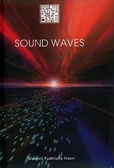 Sound Waves (English Edition) de [Haeri, Shaykh Fadhlalla]