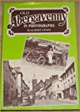 Old Abergavenny in Photographs, Lyons, Albert C., 0900807563