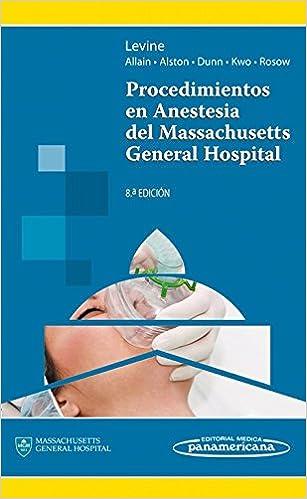 Levine:procedimientos En Anestesia 8a Ed por Wilton C. Levine epub