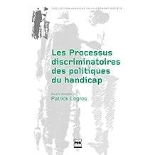 Les Processus discriminatoires des politiques du handicap (Handicap Vieillissement Société)