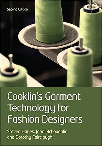 Amazon Com Cooklin S Garment Technology For Fashion Designers 9781405199742 Cooklin Gerry Hayes Steven George Mcloughlin John Fairclough Dorothy Books