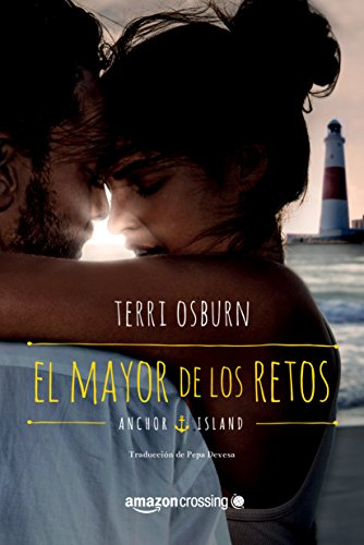 El mayor de los retos (Anchor Island nº 1) (Spanish Edition)