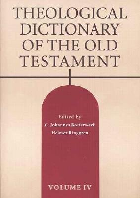 Theological Dictionary of the Old Testament, Vol. 4 by Eerdmans