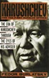 Khrushchev : And the First Russian Spring, Burlatsky, Fedor, 0684194198