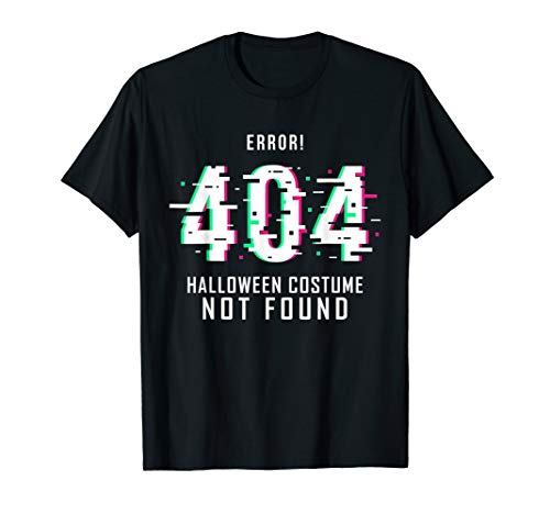 Error Code 404 Halloween (Funny Gamers Error Code 404 Halloween Costume Not Found Gift)