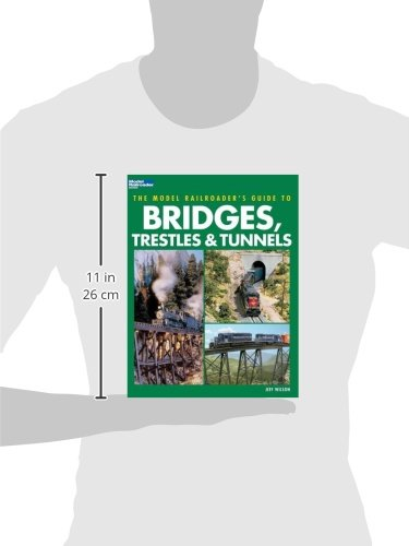 The Model Railroader's Guide to Bridges, Trestles & Tunnels by Kalmbach (Image #3)