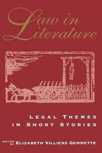 Law in Literature : Legal Themes in Short Stories
